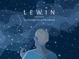Lewin_Latristezadelavialactea_portada