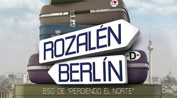 """Rozalén estrena Berlín, banda sonora de """"Perdiendo el Norte"""""""