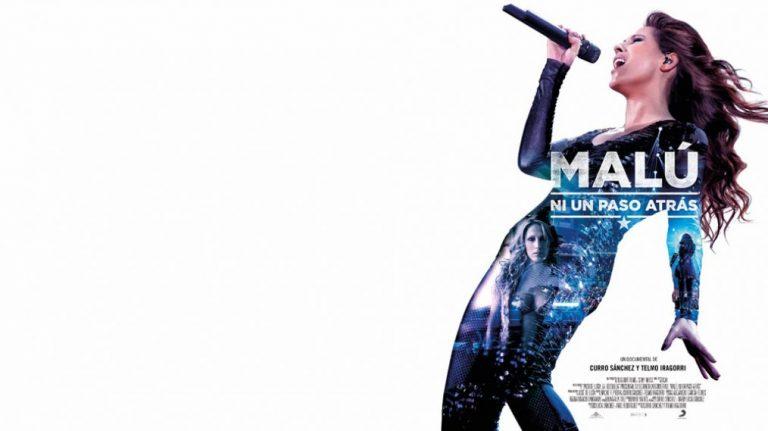 """""""Malú, ni un paso atrás"""" llegará a los cines el 20 de Mayo"""