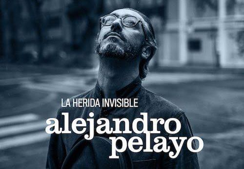 """""""La herida invisible"""", Alejandro Pelayo más allá de Marlango"""