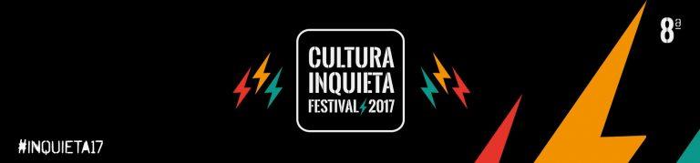 El Festival Cultura Inquieta muestra todas sus cartas
