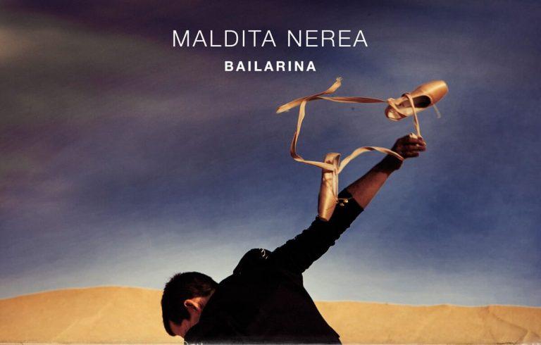 """""""Bailarina"""", el homenaje de Maldita Nerea a la mujer"""