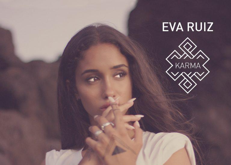 """""""Karma"""", el nuevo single y videoclip de Eva Ruiz"""