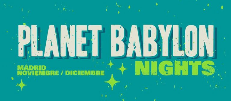 Planet Babylon Nights regresa a las noches de Madrid