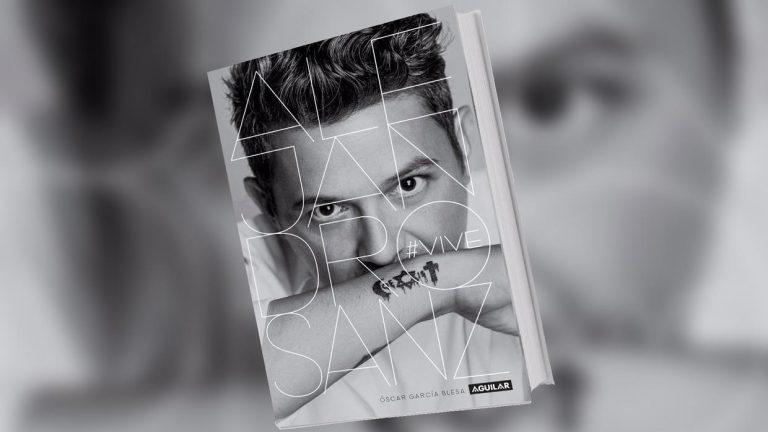 """""""#VIVE"""", la biografía autorizada de Alejandro Sanz"""