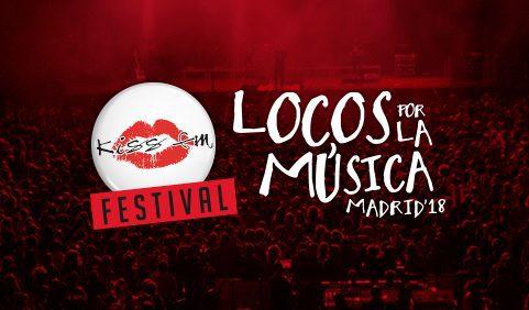 Kiss FM presenta el Festival Locos Por la Música 2018