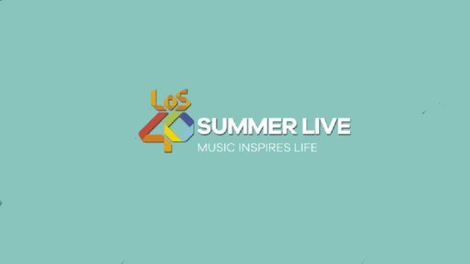 """Vuelven """"Los 40 Summer Live"""" en 17 ciudades españolas"""
