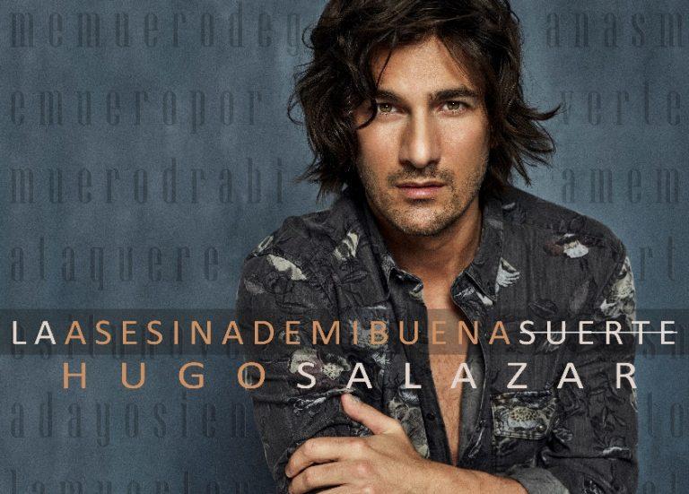 """La Asesina de mi Buena Suerte"", lo nuevo de Hugo Salazar"