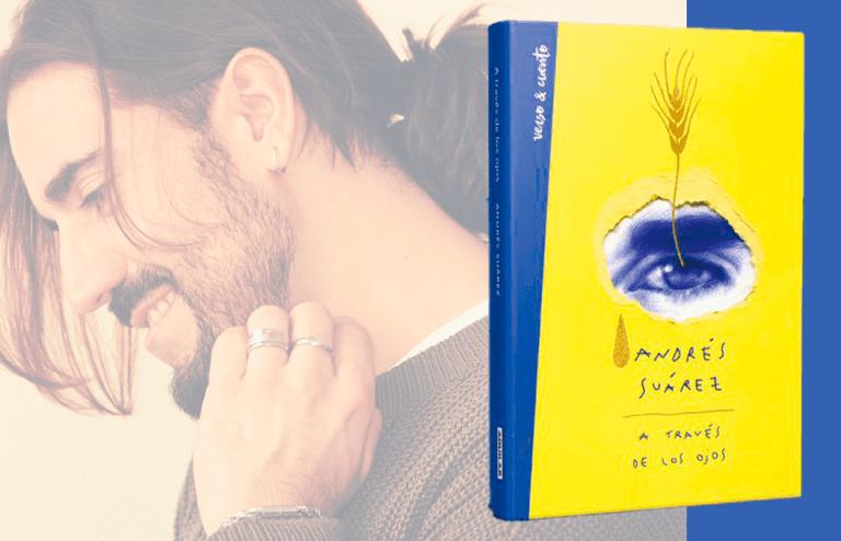 """""""A través de los ojos"""", el segundo libro de Andrés Suárez"""